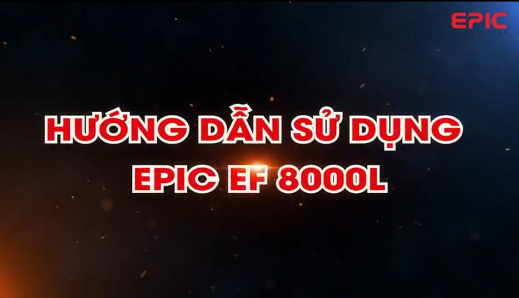 HDSD Epic 8000L